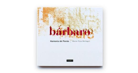 Portada del cd Bárbaro de Harmonía del Parnás